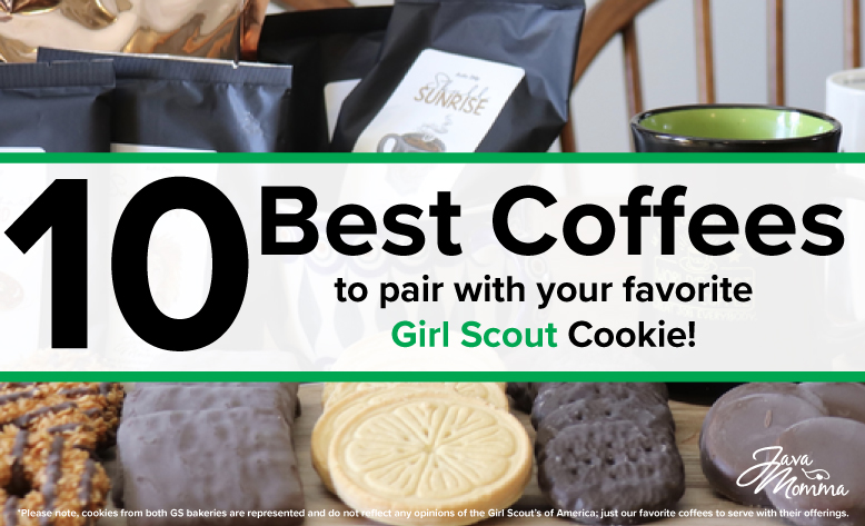 10 Best Offerings to Pair with you Favorite Girls Scout Cookie!