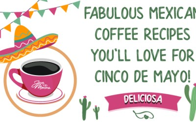 Fabulous Mexican Coffee Recipes You'll Love for Cinco de Mayo