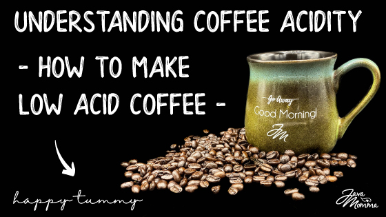 What's the Deal with Coffee Acidity?