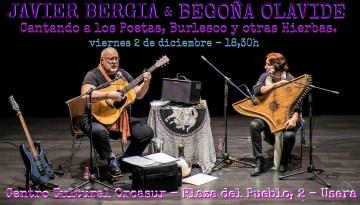 """Javier Bergia & Begoña Olavide  """"A los Poetas, Burlesco y ya te digo"""""""