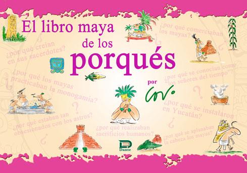 EL LIBRO MAYA DE LOS PORQUÉS