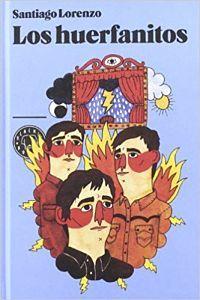 los huerfanitos (santiago lorenzo): portada libro