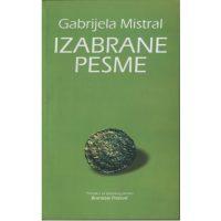 Izabrane pesme - Gabrijela Mistral - Javor izdavastvo