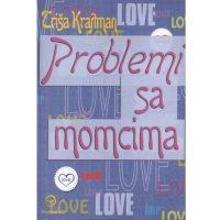 Problemi sa momcima - Triša Krajtman - Javor izdavastvo