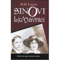 Sinovi i ljubavnici - H. D. Lorens - Javor izdavastvo - Za svakoga po nesto