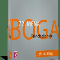 72 imena Boga - tehnologija duše - Jehuda Berg - Javor izdavastvo