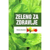 Zeleno za zdravlje - Viktorija Butenko - Javor izdavastvo