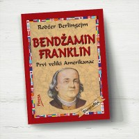 Bendžamin Franklin - Rodžer Birlingejm - Javor izdavastvo