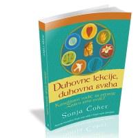 Duhovne lekcije duhovna svrha - Sonja Čoket - Javbor izdavastvo