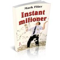 Instant milioner - Mark Fišer - Javor izdavastvo - Za svakoga po nesto