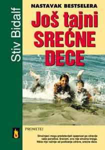 Još tajni srećne dece - Stiv Bidalf & Šeron Bidaif - Javor izdavastvo