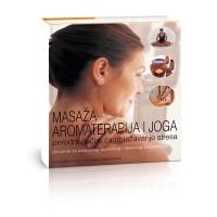 Masaža aromaterapija i joga - Javor izdavastvo - Za svakoga po nesto