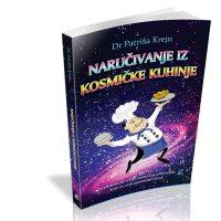 Naručivanje iz kosmičke kuhinje - Patriša Krejn - Javor izdavastvo
