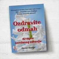 Ozdravite odmah - Zoran Vasilić - Javor izdavastvo