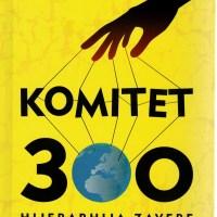 Komitet 300 - Hijerarhija zavere - Džon Kolman - Javor izdavaštvo