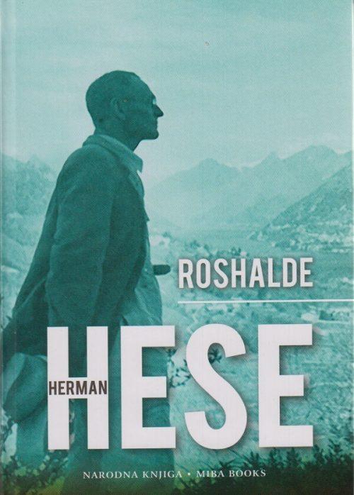Roshalde - Herman Hese - Javor izdavaštvo - Za svakoga po nešto