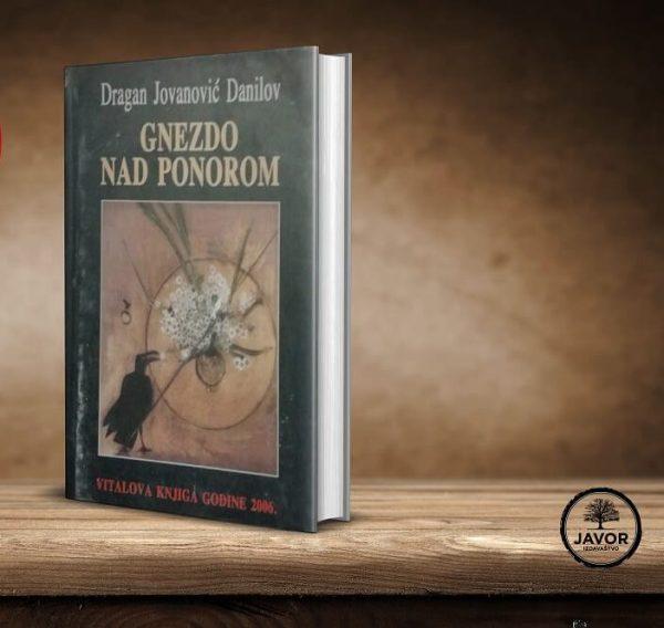 Gnezdo nad ponorom - Dragan Jovanović Danilov