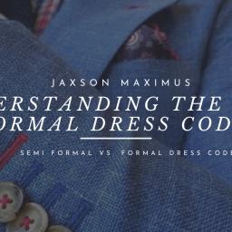 understanding the semi formal dress code