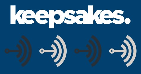 The keepsakes. Podcast so far