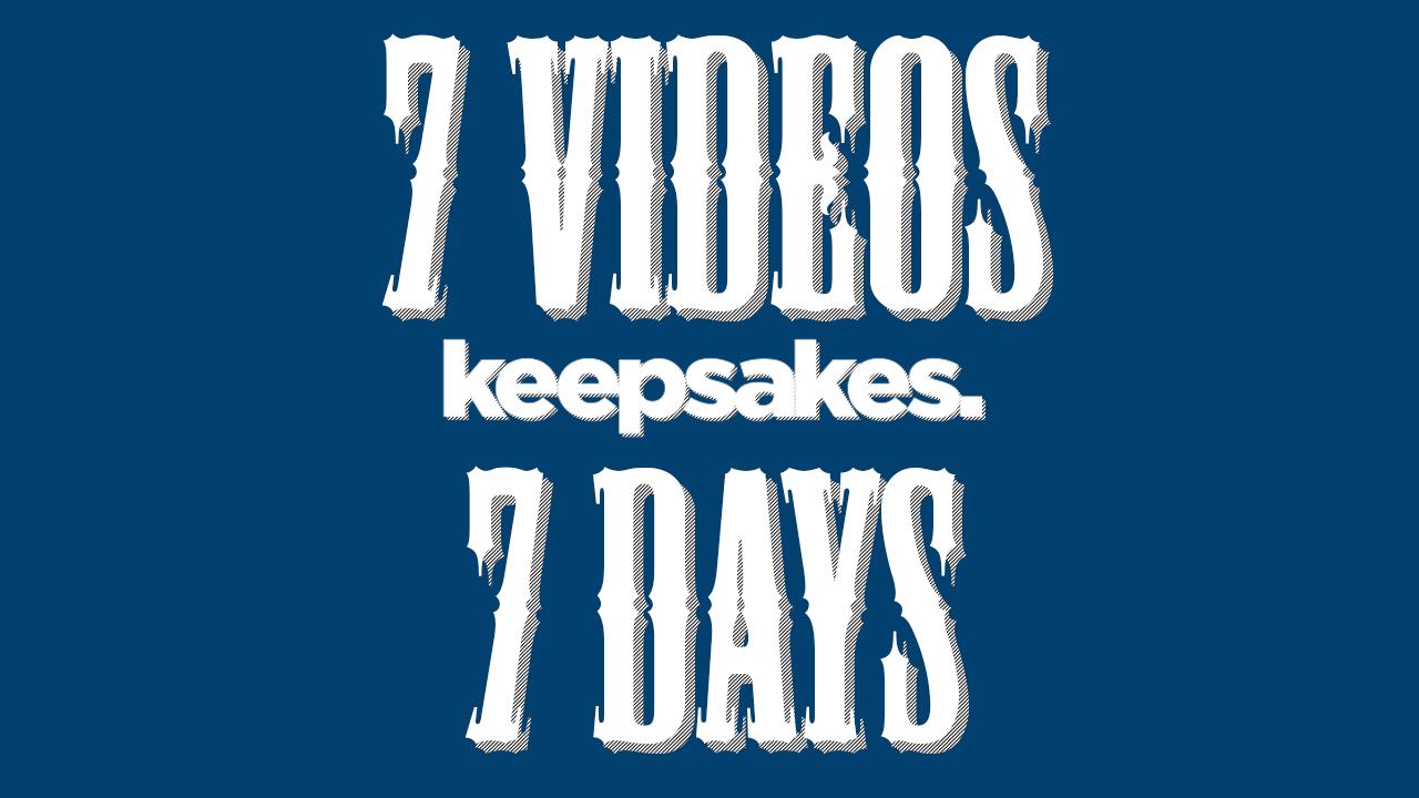 7 Videos, 7 Days
