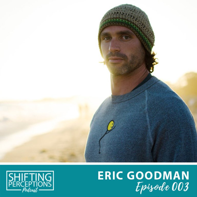 Podcast with Eric Goodman