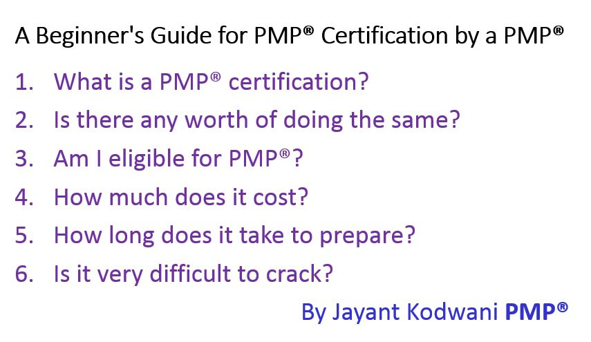 A Beginner's Guide for PMP® Certification by a PMP®