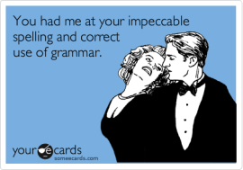 Someecards - Spelling and Grammar