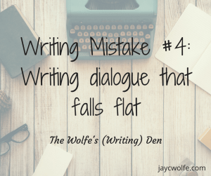 writing mistakes fiction writers dialogue