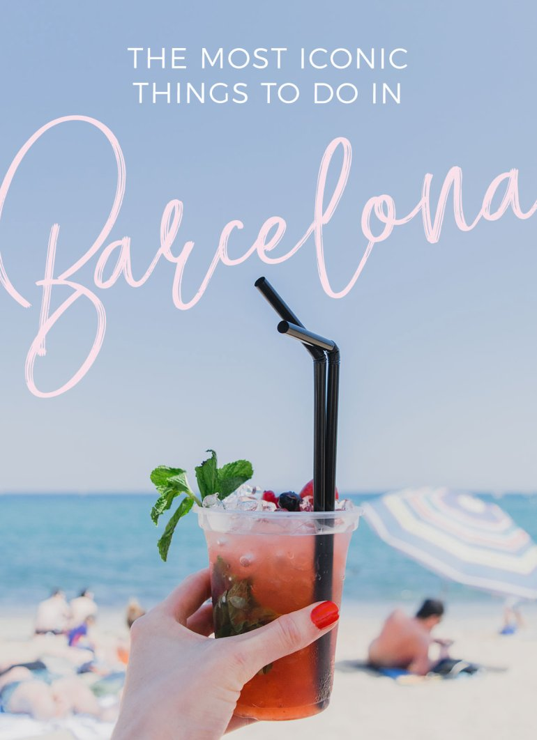 The Most Iconic Things to do in Barcelona, Spain