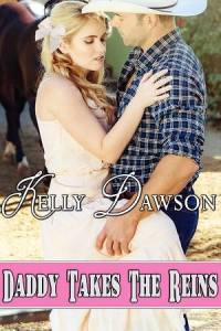 Daddy Takes the Reins-Kelly D-cover