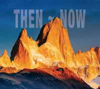 Then Now Fine Art Photography Book by Jay Goodrich