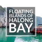 Floating Islands of Halong Bay