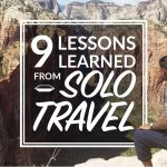 9 Lessons Learned From Solo Travel