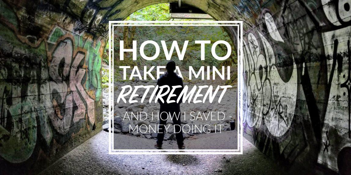 mini retirement
