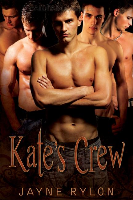 Kate's Crew by Jayne Rylon