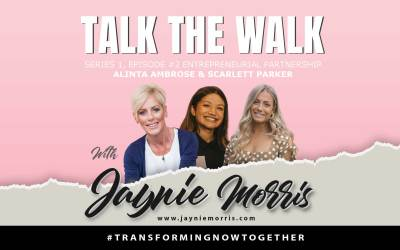 TalkTheWalk Podcast Alinta Ambrose & Scarlett Parker with Jaynie Morris