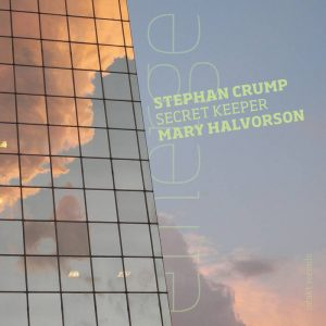 Mary Halvorson,Stephen Crump:SECRET KEEPER/EMERGE/Intact Record/2014年録音