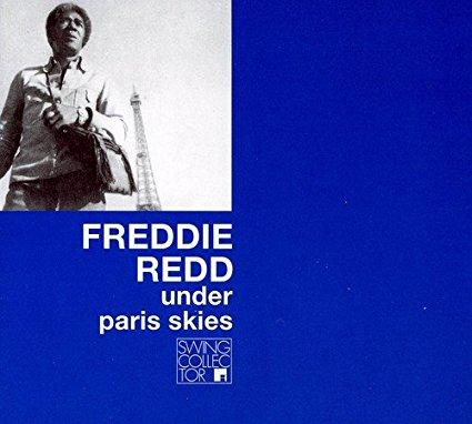 フレディ・レッド/アンダー・パリ・スカイズ/Futura