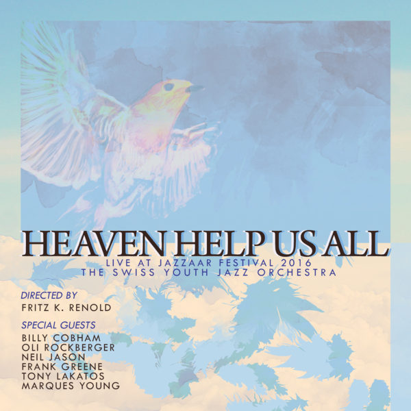 2016 – Heaven Help Us All