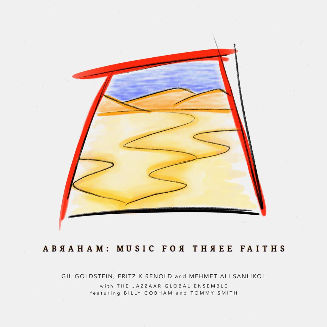 2019 – Abraham: Music for Three Faiths