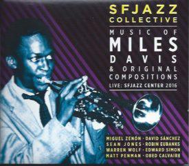 SF Jazz Collective - Music of Miles Davis