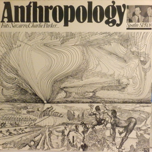 「Fats Navarro, Charlie Parker – Anthropoplgy [Spotlite SPJ-108]」豪華メンバーのエアチェック盤