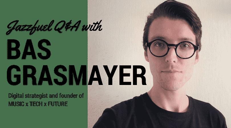 Digital Strategy with Bas Grasmayer