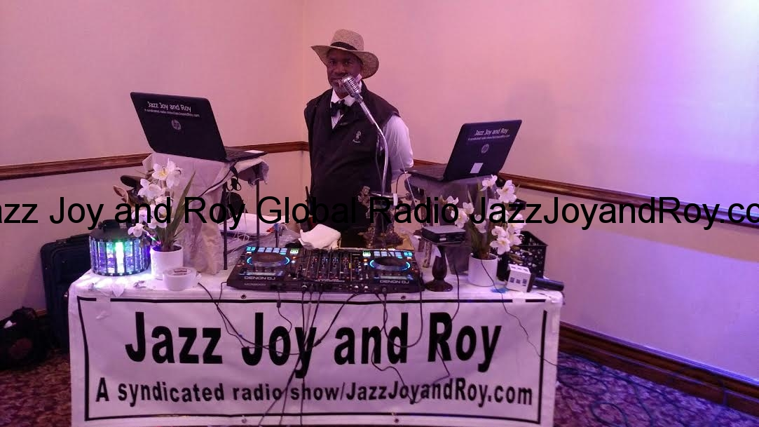 Roy O'Dell Gray Sr-An iHeartRadio sensation--The Jazz Joy and Roy Daily Podcast and Syndication Network