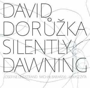 Kytarista DAVID DORŮŽKA vydává dlouho očekávané nové album SILENTLY DAWNING