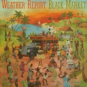 Weather Report: Black Market