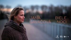 Bílé noci Jany Gavačové