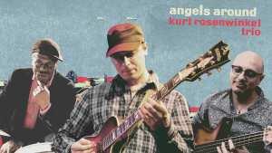 8. května 2020 vyjde nejnovější jazzové album Kurta Rosenwinkela – Angels Around