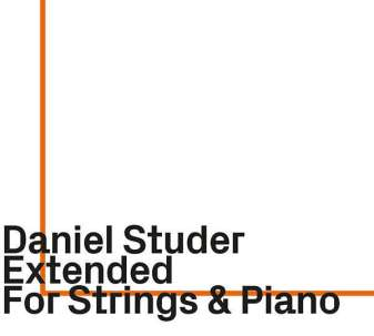 Daniel Studer Extended: For Strings & Piano