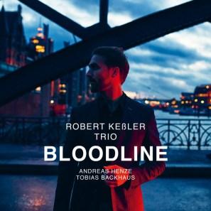 Robert Keßler Trio: Bloodline